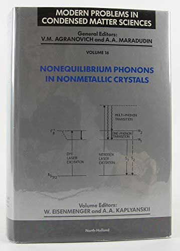 Nonequilibrium Phonons in Nonmetallic Crystals (Modern Problems in Condensed Matter Science S.)の詳細を見る