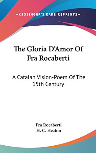 Gloria D'Amor Of Fra Rocaberti: A Catalan Vision-Poem Of The 15th Century