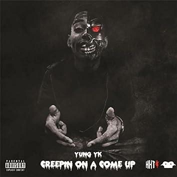 Creepin On A Come Up (Creepin On A Come Up)