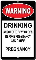 妊娠の前にアルコール飲料を飲んでいるアルミニウム金属看板おかしい警告は妊娠の兆候をもたらすことができます有益な目新しさの壁アート垂直