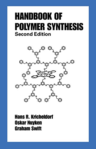 Download Handbook of Polymer Synthesis: Second Edition (Plastics Engineering 70) (English Edition) B008ID4BYC