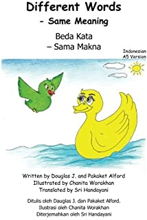 Different Words - Same Meaning   Indonesian A5 Version: Beda Kata - Sama Makna (Indonesian Edition)