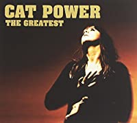 Greatest by Cat Power (2006-09-18)