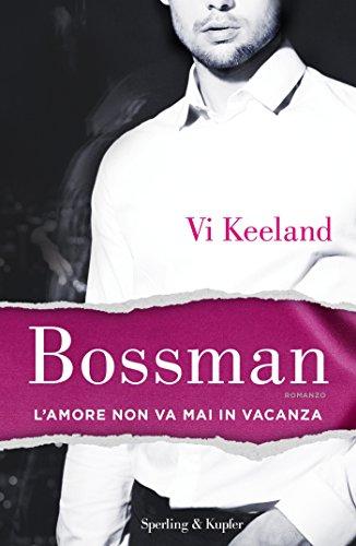 Bossman (versione italiana) (KeelandMania Vol. 1)
