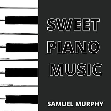 Sweet Piano Music