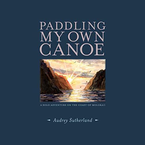 Paddling My Own Canoe cover art