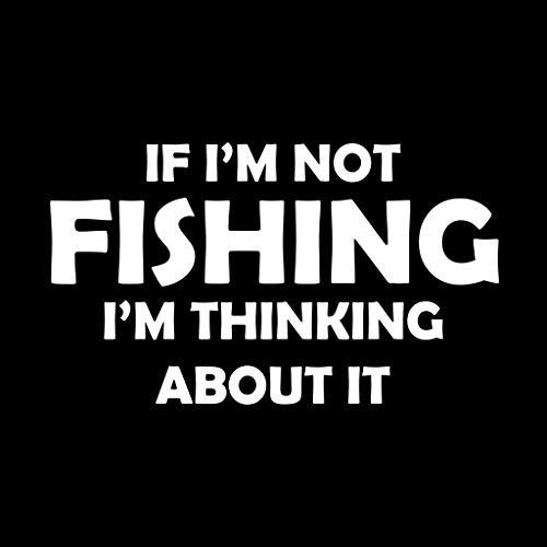 Not Fishing Thinking About It Vinyl Decal Sticker | Cars Trucks Vans Walls Laptops Cups | White | 5.5 X 3.2 Inch | KCD1754