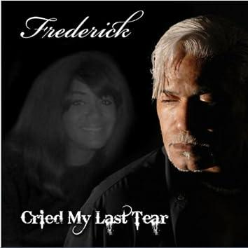 Cried My Last Tear