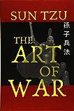 SUN TZU THE ART OF WAR: 2019 NEW EDITION
