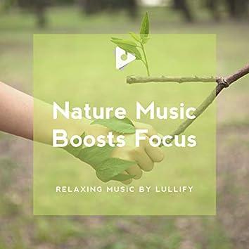 Nature Music Boosts Focus