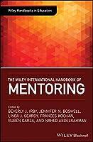 The Wiley International Handbook of Mentoring (Wiley Handbooks in Education)