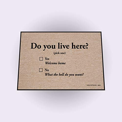 High Cotton Do You Live Here Doormat