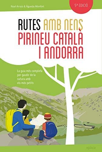 Rutes amb nens pel Pirineu català i Andorra (TROTAMUNDOS)