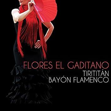 Tirititán - Bayón Flamenco