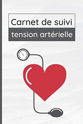Carnet de suivi tension artérielle: Carnet de suivi journalier de la tension artérielle à compléter sur une année | Mesures systolique diastolique fréquence cardiaque | 52 semaines| Format pratique