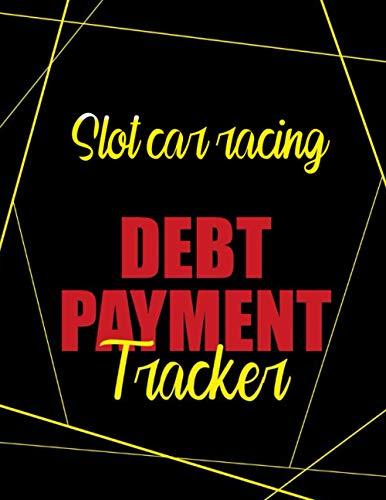 Slot car racing Debt Payment Tracker: Money Debt Tracker Keeper Budgeting Financial...