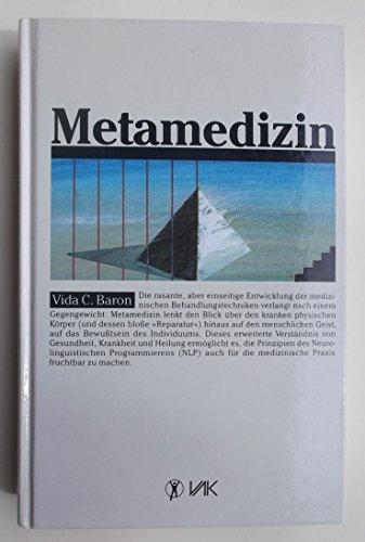 Metamedizin. Übers. von Hanne Neumaier.