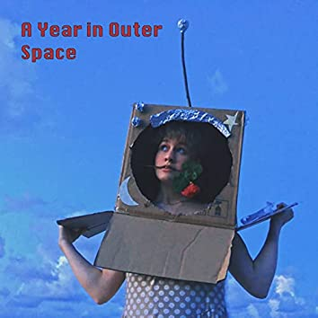 A Year in Outer Space