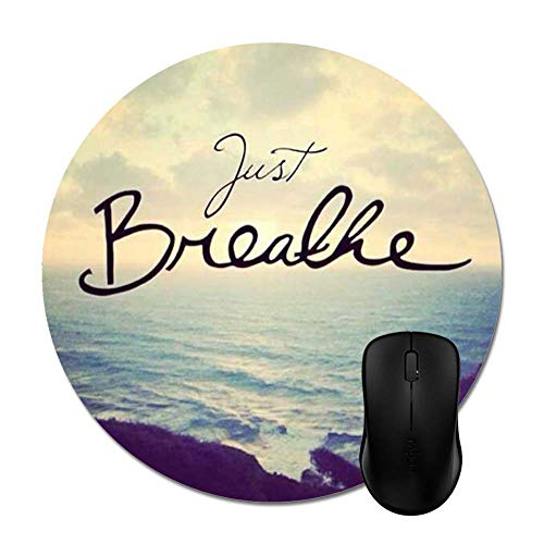 Just Breathe Yoga Zen Quote Mouse Pads Stylish Office Computer Accessory 8in