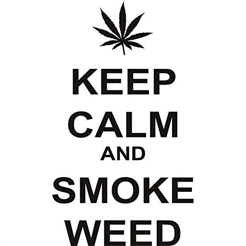 Diy Wall Art Decals Quotes-Keep Calm And Smoke Weed Living Room House Decoration Wallpaper Vinyl Mural Wall Stickers 40X70Cm