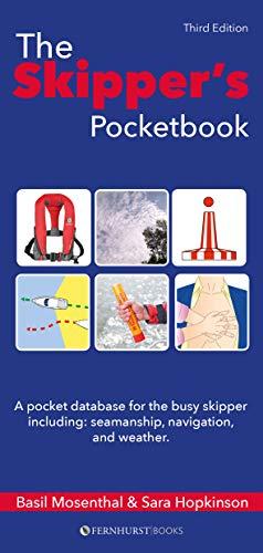 Mosenthal, B: Skipper's Pocketbook: A Pocket Database for the Busy Skipper (Nautical Pocketbooks)