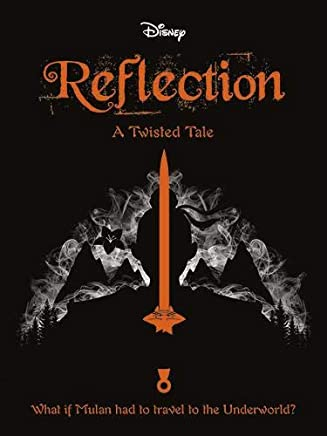 Mulan: Reflection (Twisted Tales 416 Disney)