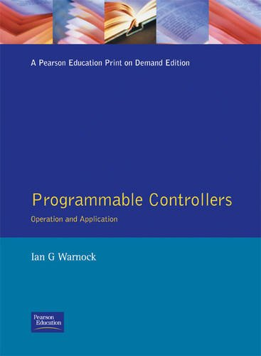 Programmable Controllers: Operation and Application