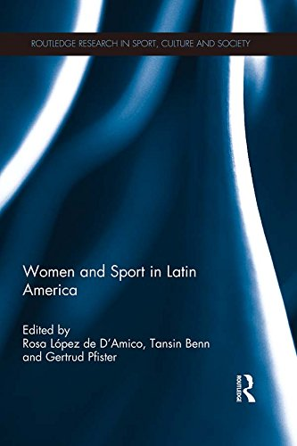 Women and Sport in Latin America (Routledge Research in Sport, Culture and Society) (English Edition)
