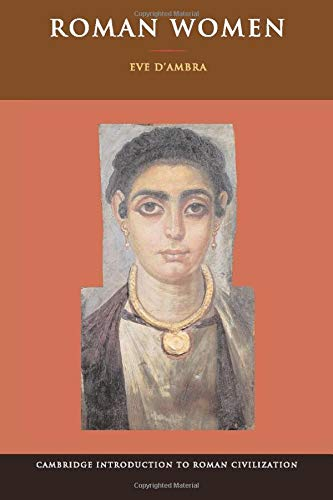 Roman Women (Cambridge Introduction to Roman Civilization)