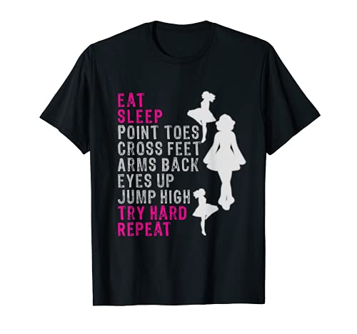 Best Funny Eat Sleep Irish Dance Girls Gift T-Shirt T-Shirt