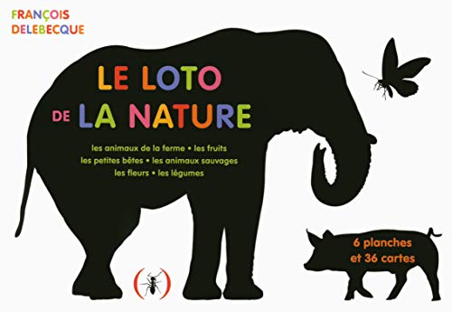 Le loto de la nature: Les animaux de la ferme ; Les fruits ; Les petites bêtes ; Les animaux sauvages ; Les fleurs ; Les légumes. Avec 6 planches et 36 cartes