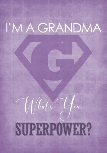 I/'m A Grandma What/'s Your Superpower Black Juniors Soft Tank Top