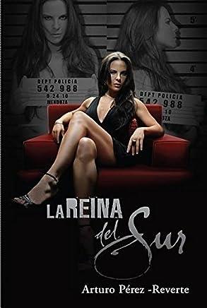 La Reina del Sur = The Queen of the South