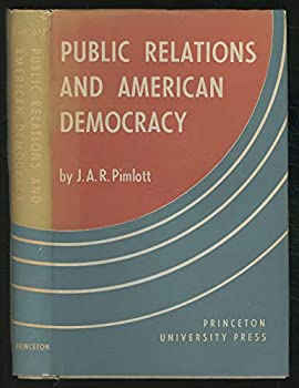Hardcover Public relations and American democracy (Studies in public opinion) Book
