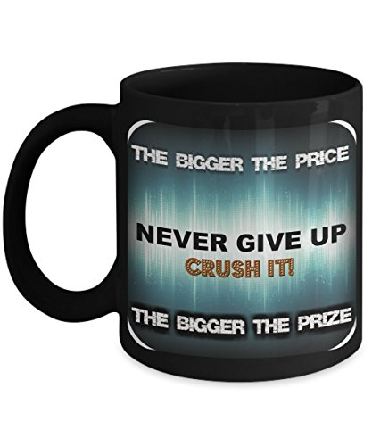 Crush It Gift Coffee Mug for Support Inspiration Encouragement Teaching and Leadership