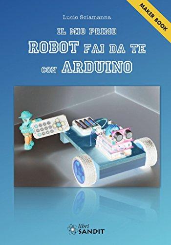 Il mio primo robot fai da te con Arduino