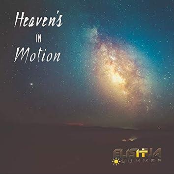 Heaven's in Motion