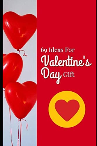 69 Ideas For Valentine`s Day Gift
