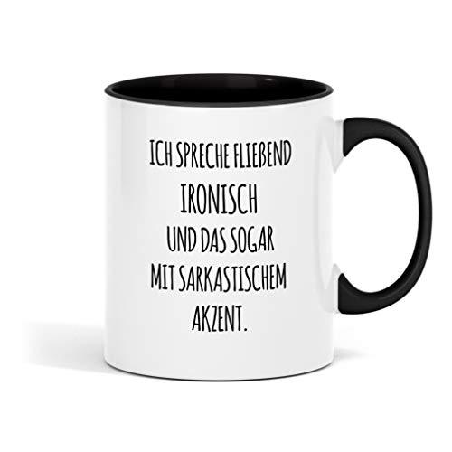Outfitfaktur Ich spreche fließend ironisch - lustige Kaffeetasse für Büro, Arbeit und Kollegen