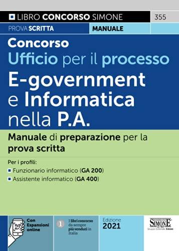 Concorso Ufficio per il Processo - E-Goverment e Informatica nella P.A.