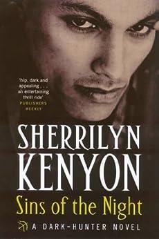 Sins Of The Night (Dark-Hunter World Book 9) by [Sherrilyn Kenyon]
