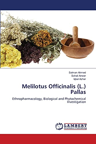 Melilotus Officinalis (L.) Pallas: Ethnopharmacology, Biological and Phytochemical Investigation