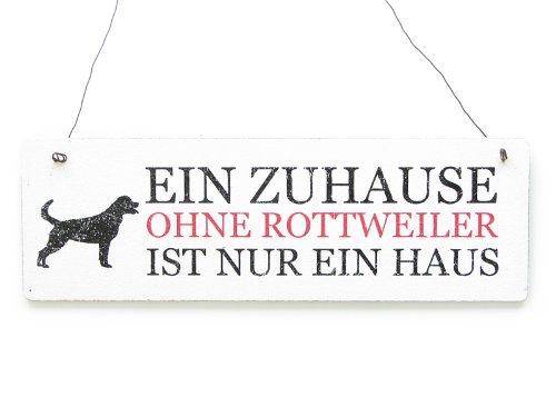 Interluxe Shabby Vintage Schild Türschild EIN ZUHAUSE OHNE Rottweiler Dekoration Geschenk
