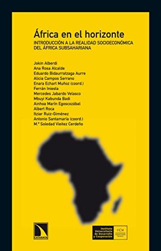 África en el horizonte: Introducción a la realidad socioeconómica del África subsahariana (Spanish Edition)