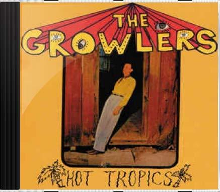 The Growlers 2 Hot Tropics - novo lacrado original