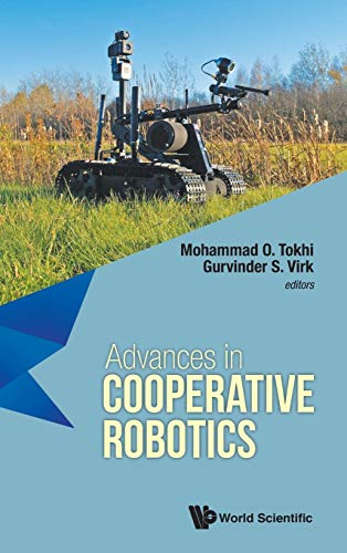 Advances in Cooperative Robotics: Proceedings of the 19th International Conference on CLAWAR 2016