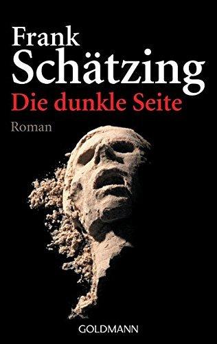 Die dunkle Seite (German Edition) by Frank Schaetzing(2001-01-01)