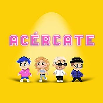 ACÉRCATE (feat. nsqk, Melena & Cuis Lerda)