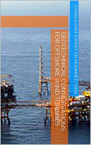 Geotechnical Considerations for Offshore Wind Turbines