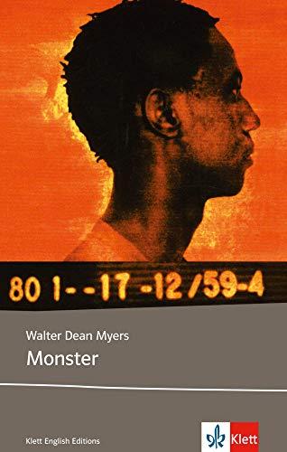 Monster: Schulausgabe für das Niveau B2, ab dem 6. Lernjahr. Ungekürzter englischer Originaltext mit Annotationen (Klett English Editions)